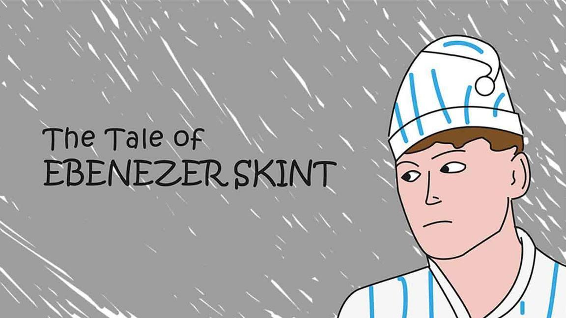 The Tale of Ebenezer Skint